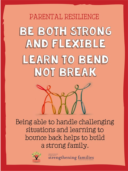 Be both strong and flexible. Learn to bend not break.