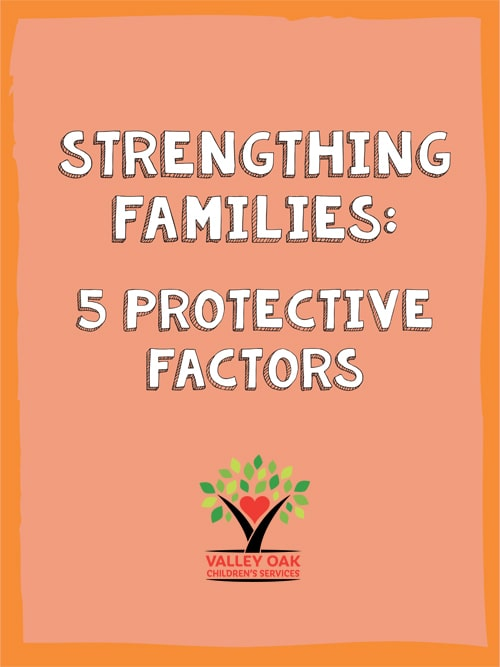 Strengthing Families: 5 Protective Factors